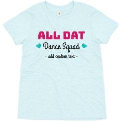 All Dat Dance Squad