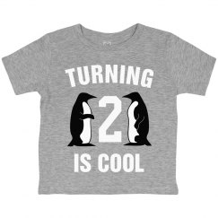 Turning 2 is cool