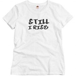 STILL_I_RISE_tshirt