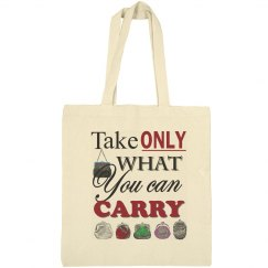 Take only what you can carry