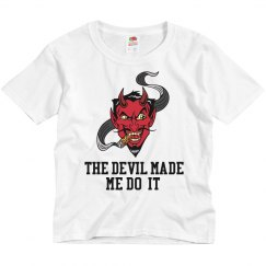 The Devil Made Me Do It Youth Halloween T-Shirt