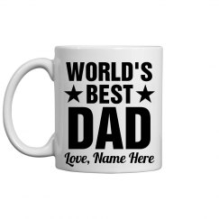 Custom You're The World's Best Dad