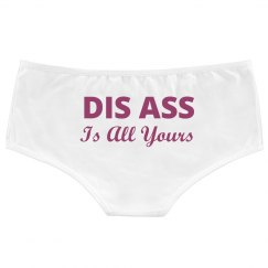 Dis Ass All Yours