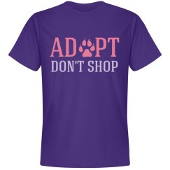 Adopt Don't Shop Shirt