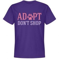 Adopt Don't Shop Shirt