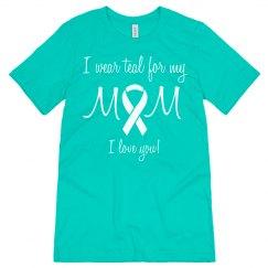 Mom Teal Ovarian Cancer