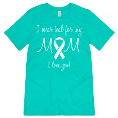 Mom Teal Ovarian Cancer
