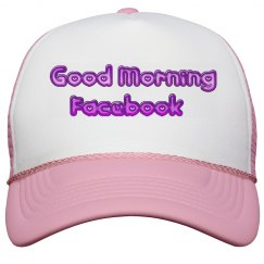 GOOD MORNING FB — hat