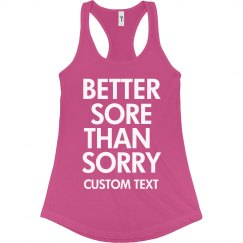 Better Sore than Sorry Runner