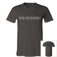 Your Gym or MINE?