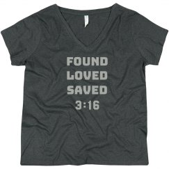FOUND LOVED SAVED 3:16 Silver Letters Plus Size Tee