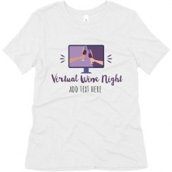 Virtual Wine Night Custom Tee