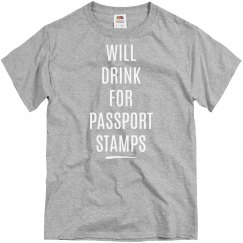 WILL DRINK FOR PASSPORT STAMPS - MEN