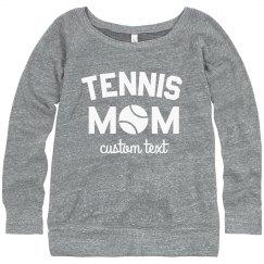 Certified Tennis Mom for Life Custom