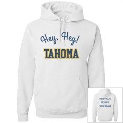 Hey hey Tahoma Hoodie