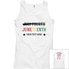 Juneteenth not July Fourth Custom