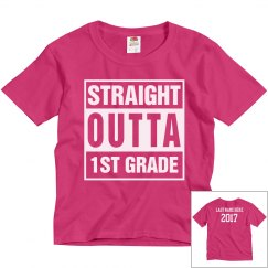 Custom Straight Outta 1st Grade