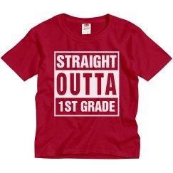 Straight Outta 1st Grade Tee