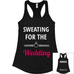 Sweating for the Wedding 1