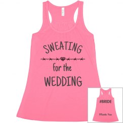 Sweating for the Wedding 5