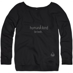 Human · Kind ladies slouchy sweatshirt