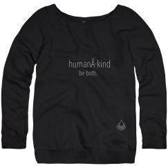 Human · Kind ladies slouchy sweatshirt