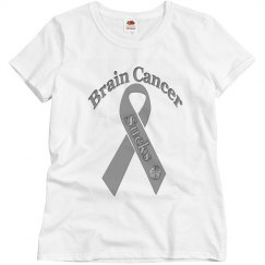 Brain Cancer Sucks