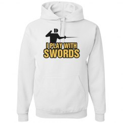 I Play With Swords