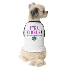 F*ck Kibble!  Doggie t-shirt with logo