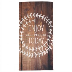 Enjoy Today Rustic Design