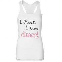 I cant I have dance