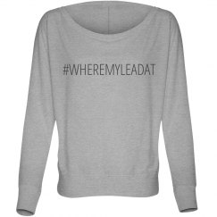#WHEREMYLEADAT Dancer Tee