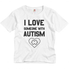 Love Someone With Autism Tee