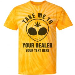 Custom Take Me To Your Dealer