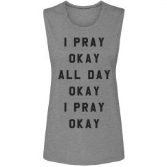 I Slay and I Pray All Day