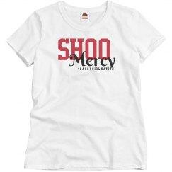 Shoo Mercy T