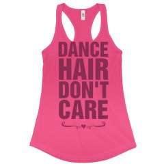 Dance Hair Don't Care Neon