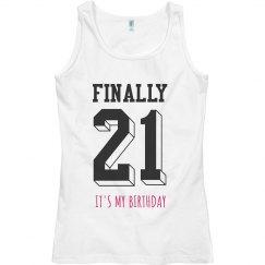 Finally I'm 21 Custom Birthday