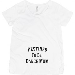 Destined to be dance mom