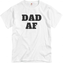 Dad AF Father's Day Shirt Gifts
