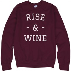 Rise & Wine Funny Sweater