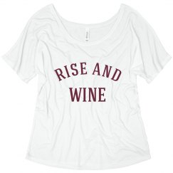 Time To Rise And Wine