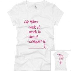 60 Miles 4 R Cure-Ladies slim fit crew neck T