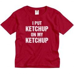 Ketchup On My Ketchup