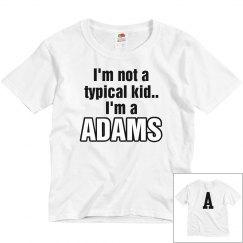 I'm a Adams!
