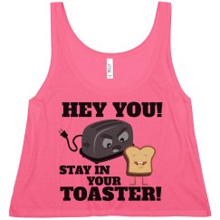 Funny Stay In Your Toaster Color Guard Phrase