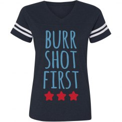 Arron Burr Shot First