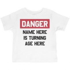 Custom Danger Kid's Birthday Tee