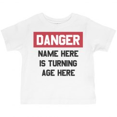 Custom Danger Kid's Birthday Tee