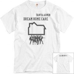 Dream home care allington house shirt